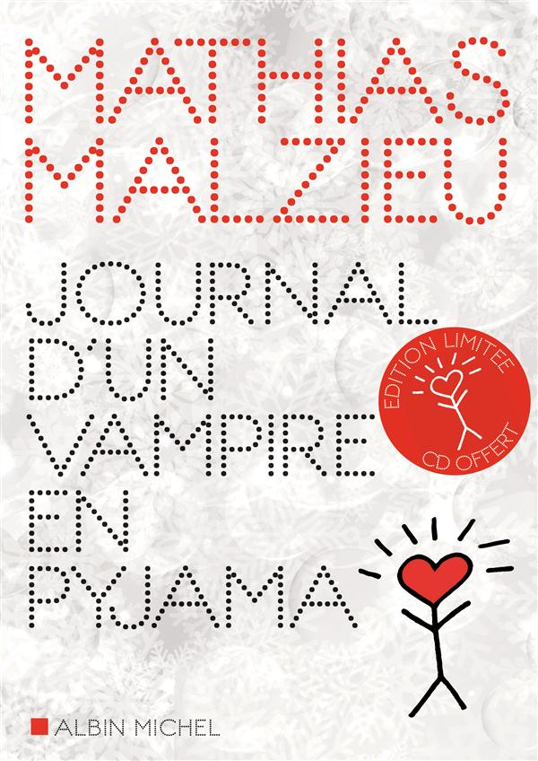 JOURNAL D'UN VAMPIRE EN PYJAMA (+CD)
